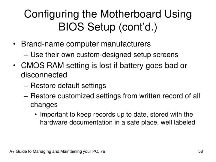 Configuring the Motherboard Using BIOS Setup (cont'd.)