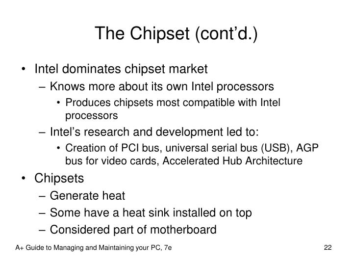 The Chipset (cont'd.)
