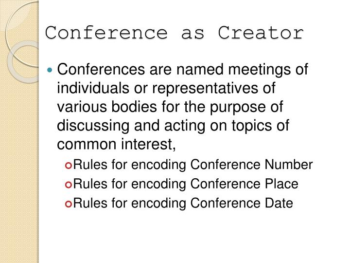 Conference as Creator