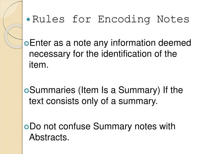 Rules for Encoding Notes
