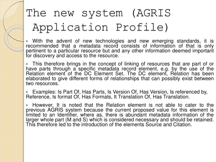 The new system (AGRIS Application Profile)