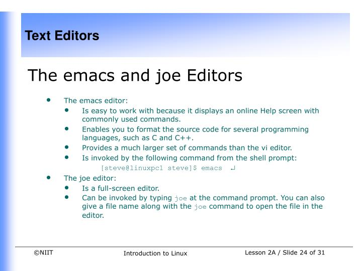 The emacs and joe Editors