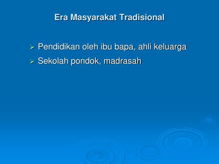 Era Masyarakat Tradisional