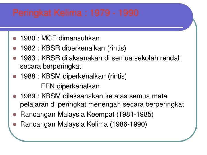 Peringkat Kelima : 1979 - 1990