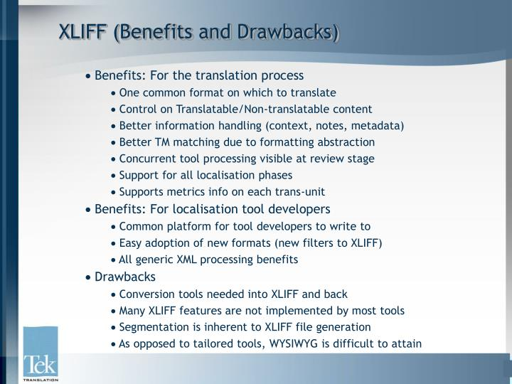 XLIFF (Benefits and Drawbacks)
