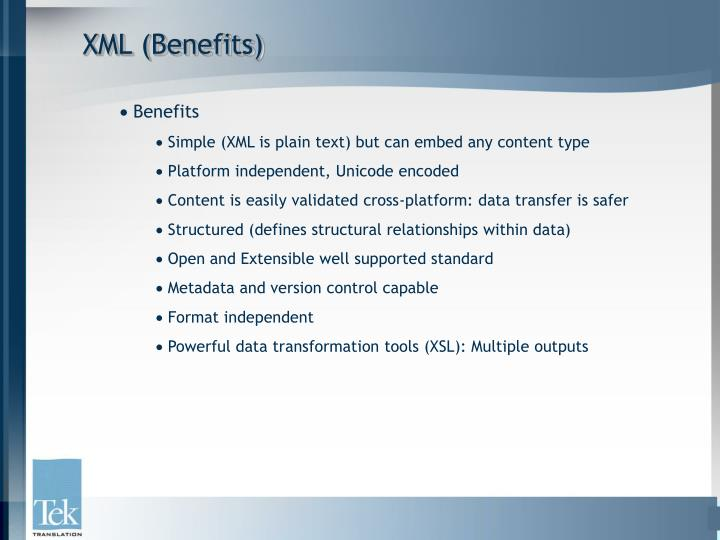 XML (Benefits)