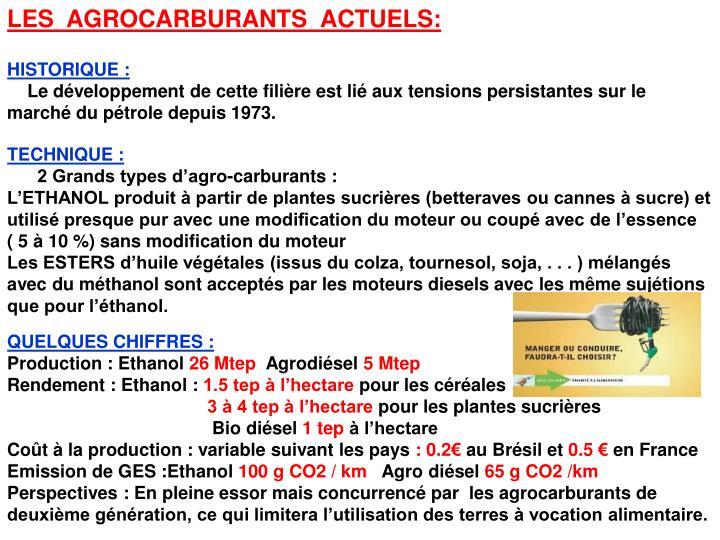 LES  AGROCARBURANTS  ACTUELS: