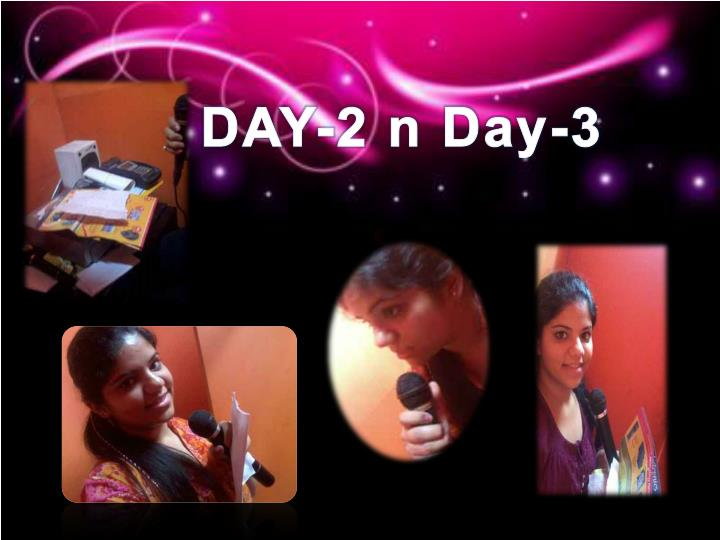 DAY-2 n Day-3
