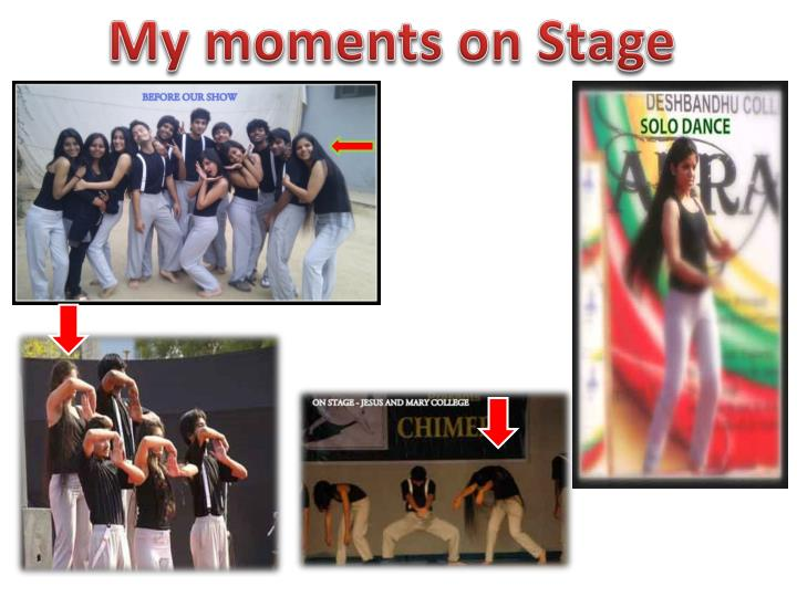My moments on Stage