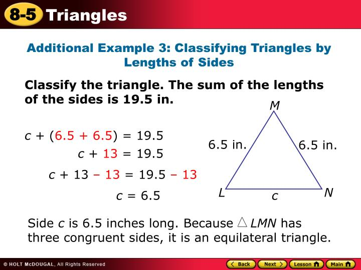 Additional Example 3: Classifying Triangles by Lengths of Sides