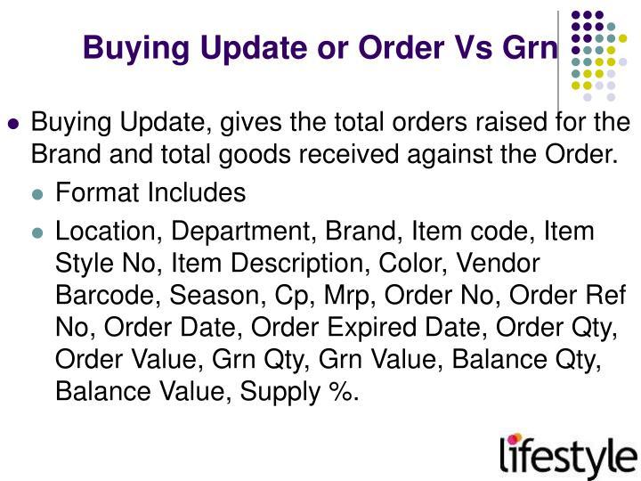 Buying Update or Order Vs Grn