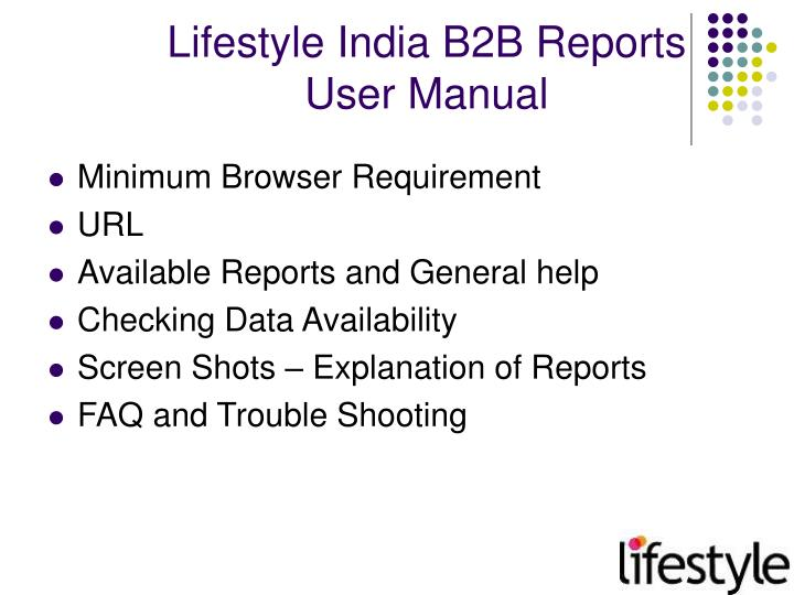 Lifestyle india b2b reports user manual