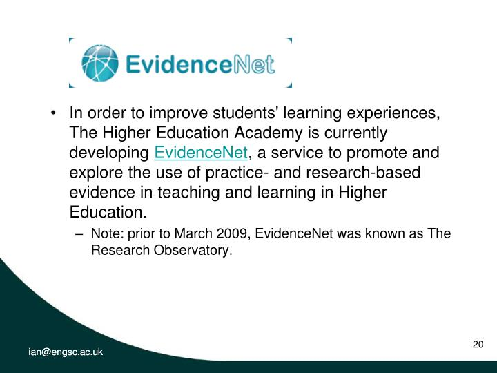 In order to improve students' learning experiences, The Higher Education Academy is currently developing