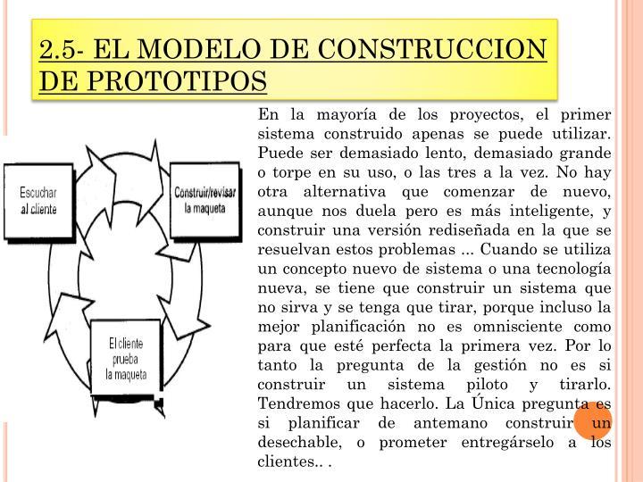 2.5- EL MODELO DE CONSTRUCCION DE PROTOTIPOS