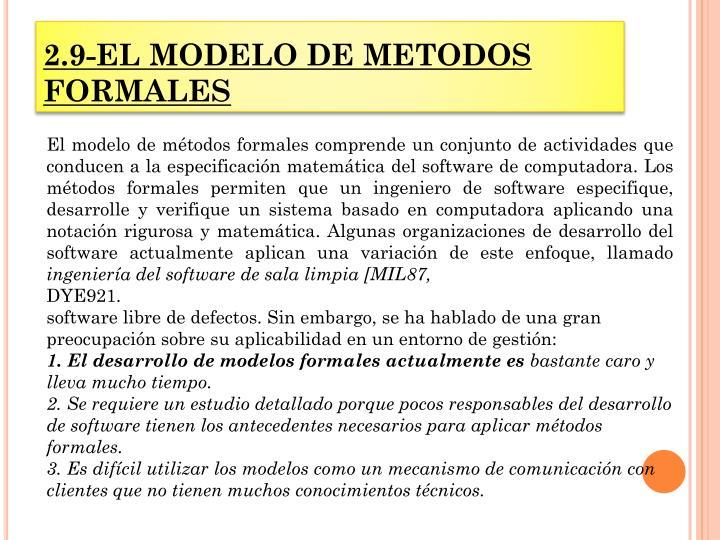 2.9-EL MODELO DE METODOS FORMALES