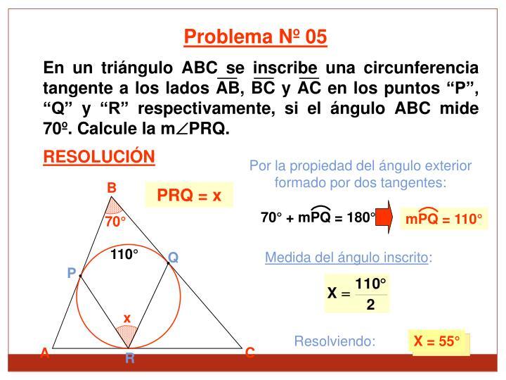 En un tringulo ABC se inscribe una circunferencia tangente a los lados AB, BC y AC en los puntos P, Q y R respectivamente, si el ngulo ABC mide 70. Calcule la m