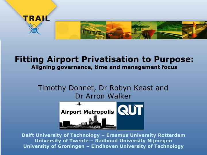Fitting Airport Privatisation to Purpose: