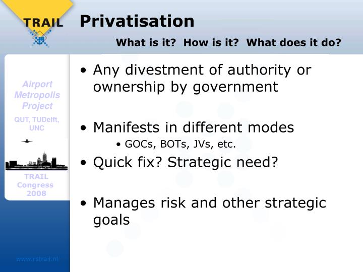 Privatisation what is it how is it what does it do