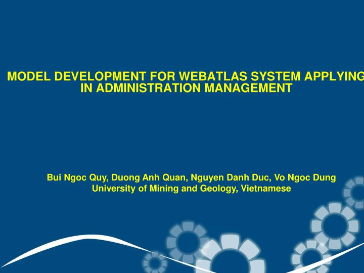 Model development for webatlas system applying in administration management