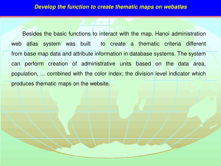 Develop the function to create thematic maps on webatlas