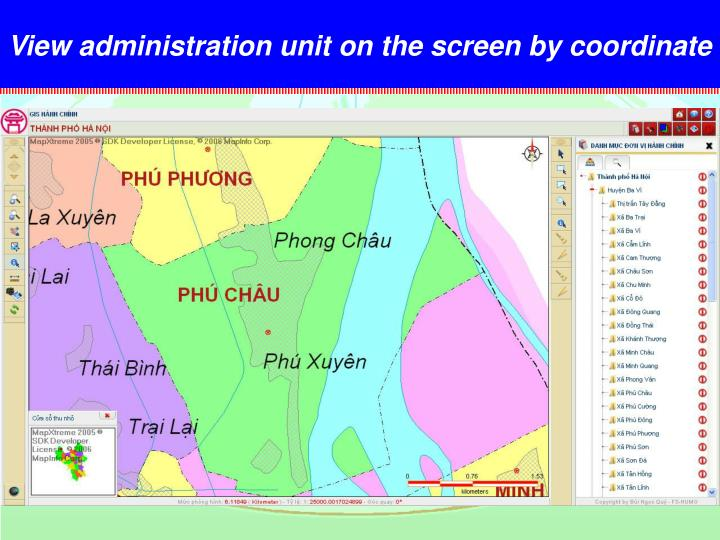 View administration unit on the screen by coordinate