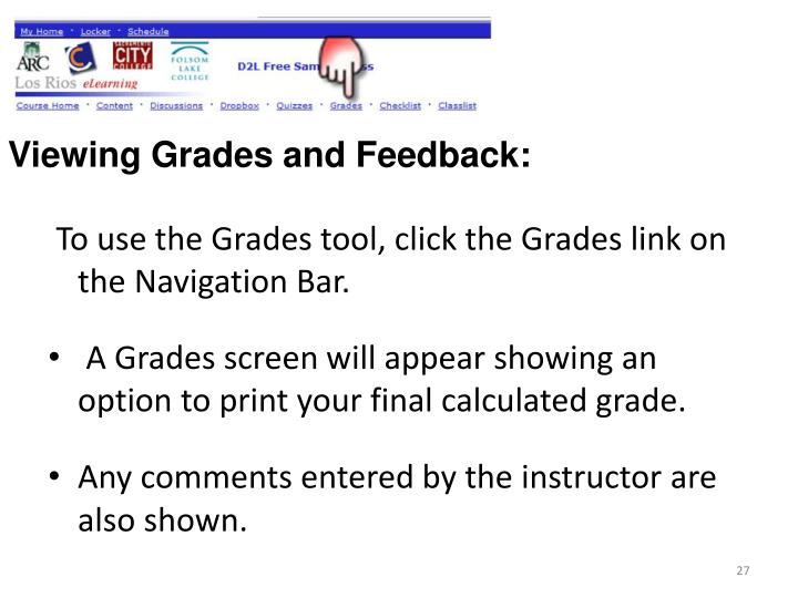 Viewing Grades and Feedback: