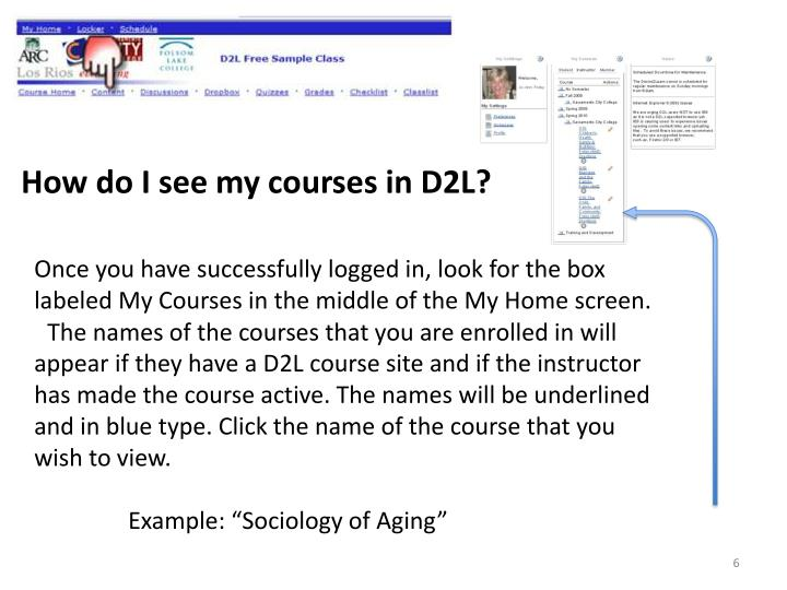 How do I see my courses in D2L?