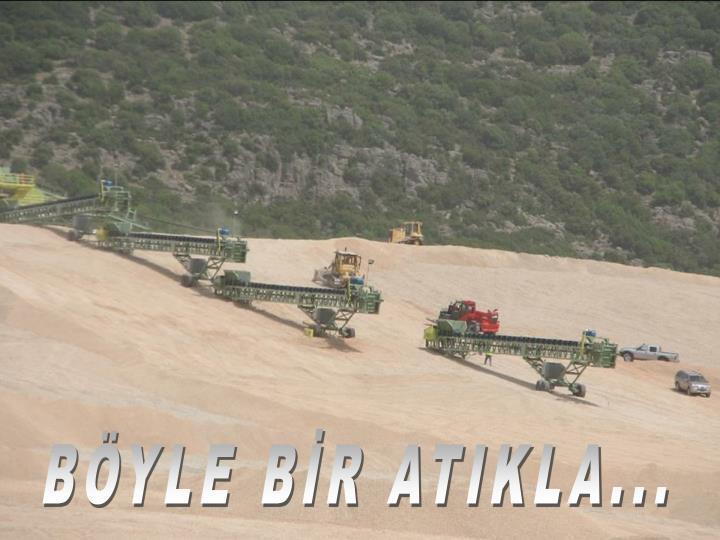 BYLE BR ATIKLA...
