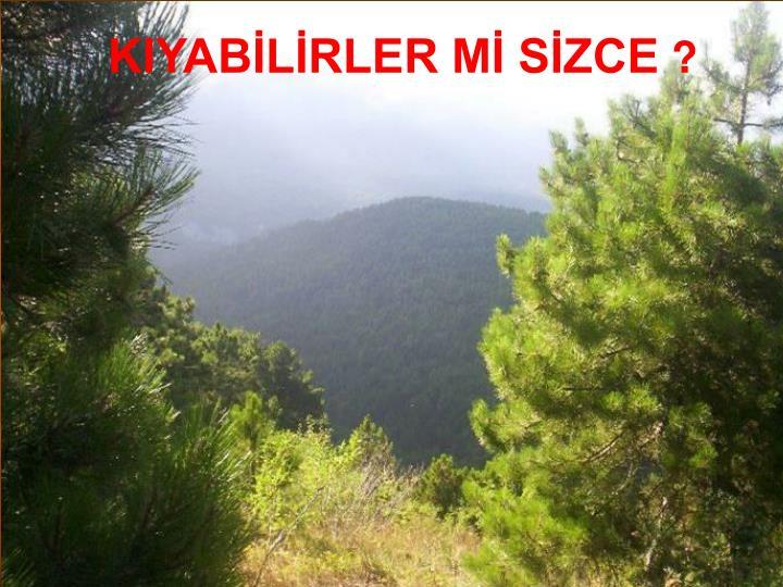 KIYABLRLER M SZCE