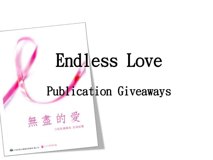 Endless love publication giveaways