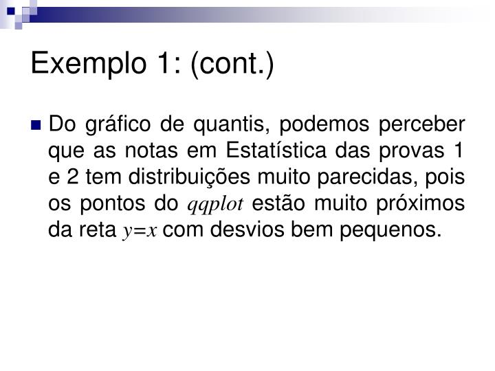 Exemplo 1: (cont.)