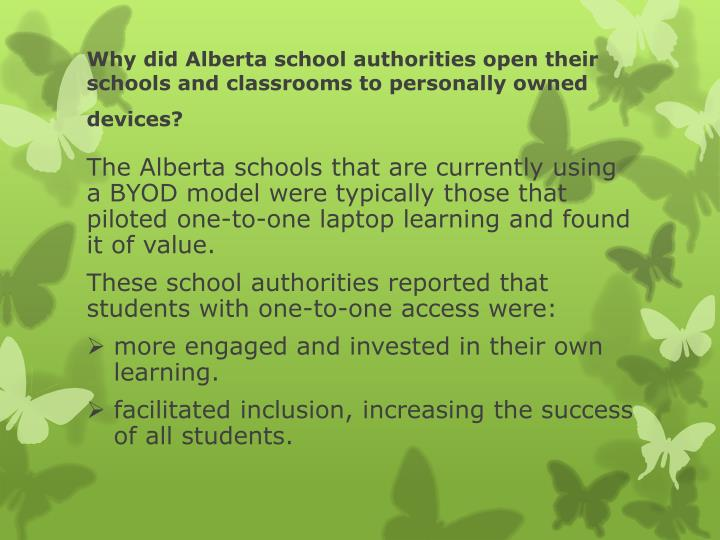 Why did Alberta school authorities open their schools and classrooms to personally owned devices?