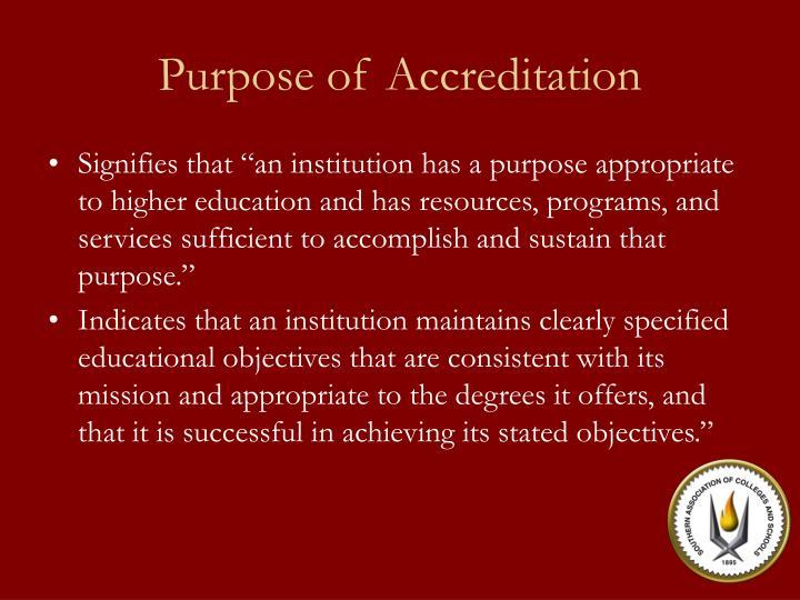 Purpose of Accreditation