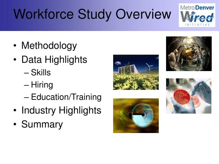 Workforce Study Overview