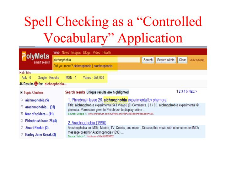 "Spell Checking as a ""Controlled Vocabulary"" Application"