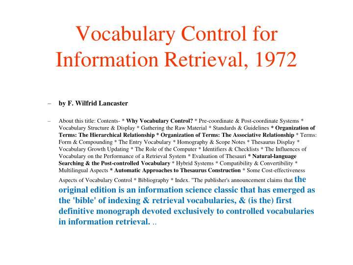 Vocabulary Control for Information Retrieval, 1972