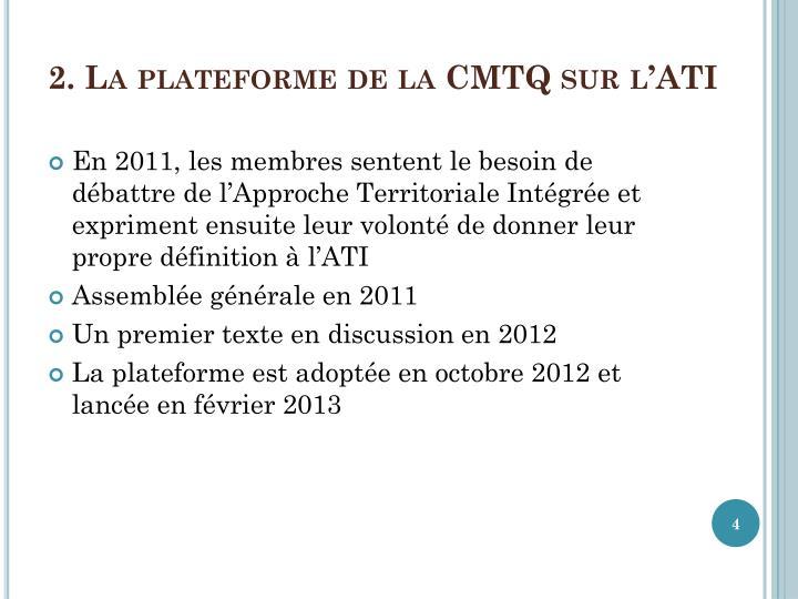 2. La plateforme de la CMTQ sur l'ATI