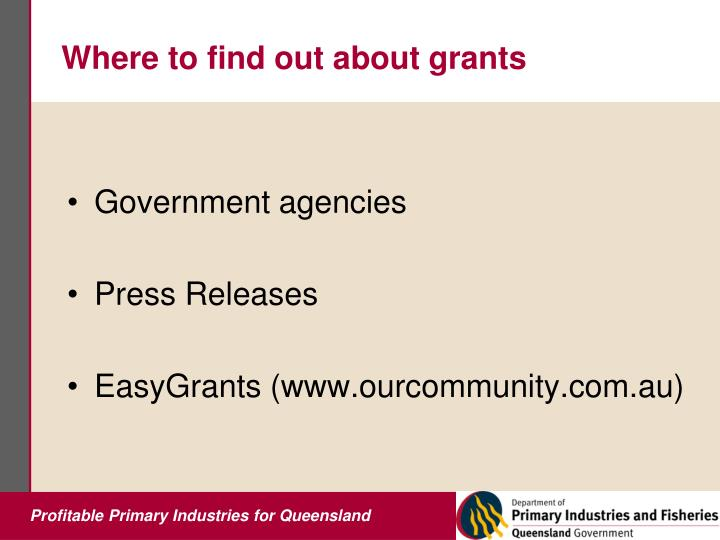 Where to find out about grants