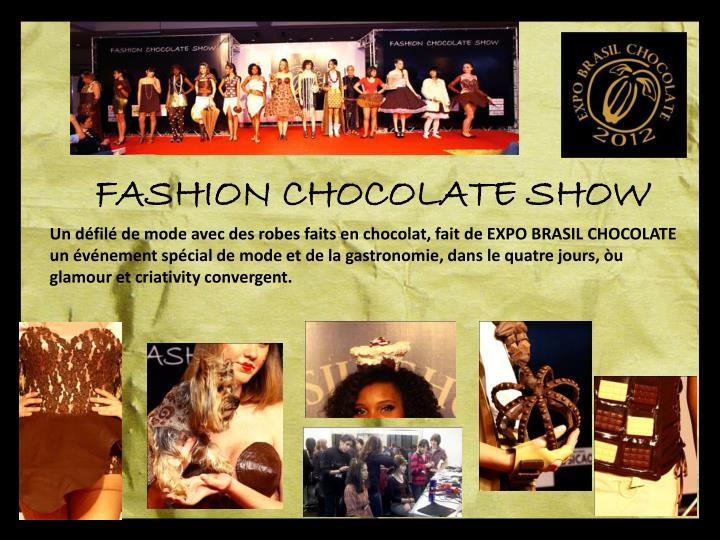 FASHION CHOCOLATE SHOW