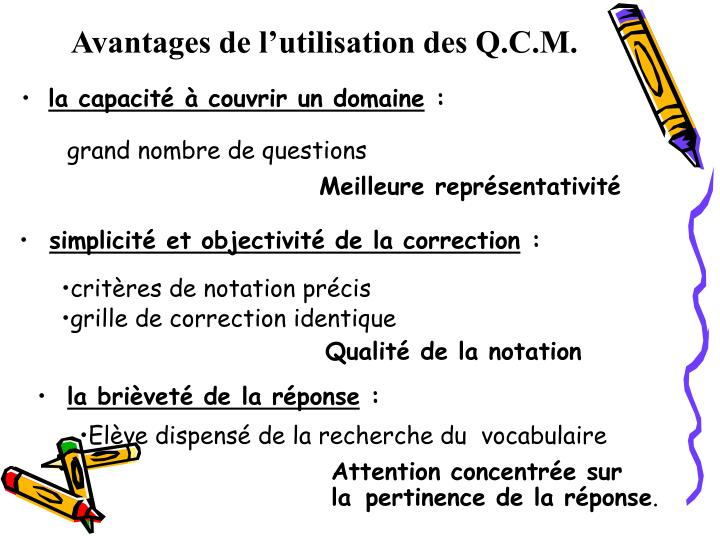 Avantages de l'utilisation des Q.C.M.
