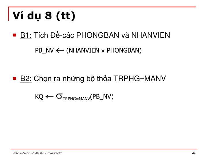 Ví dụ 8 (tt)