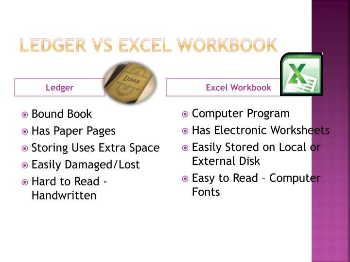 Ledger VS Excel Workbook
