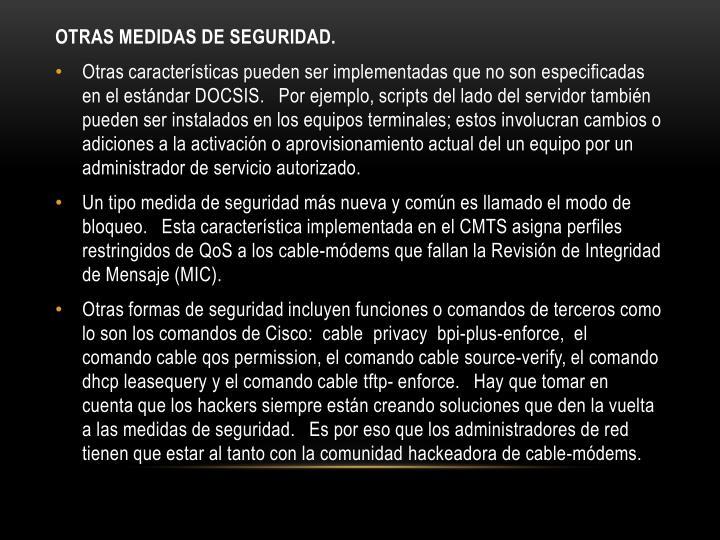 OTRAS MEDIDAS DE SEGURIDAD.