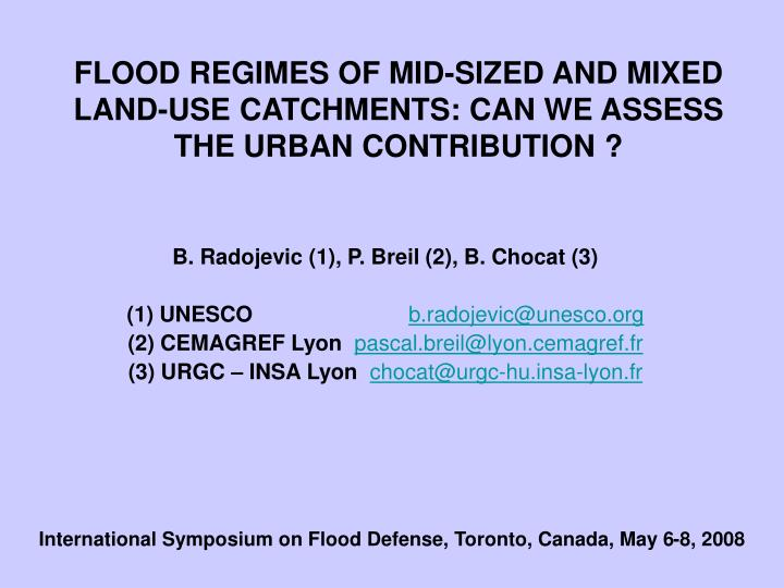 FLOOD REGIMES OF MID-SIZED AND MIXED LAND-USE CATCHMENTS: CAN WE ASSESS THE URBAN CONTRIBUTION ?
