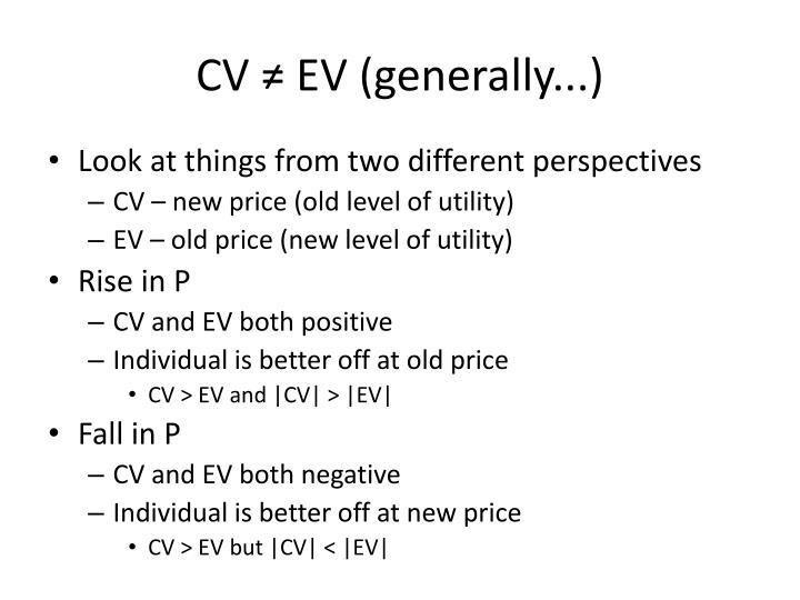 CV ≠ EV (generally...)