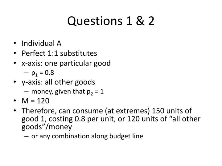 Questions 1 2