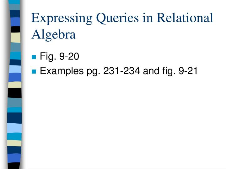 Expressing Queries in Relational Algebra