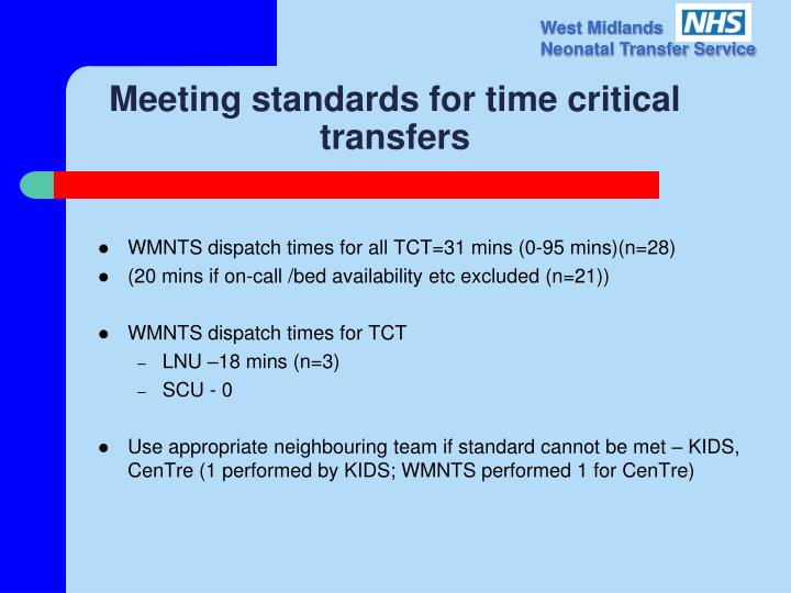 Meeting standards for time critical transfers