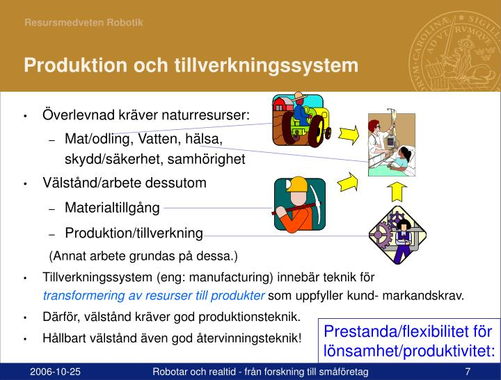 Produktion och tillverkningssystem