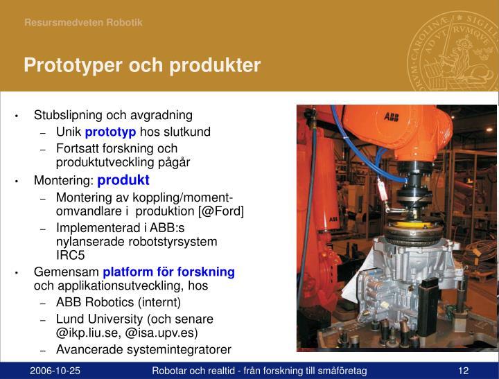 Prototyper och produkter
